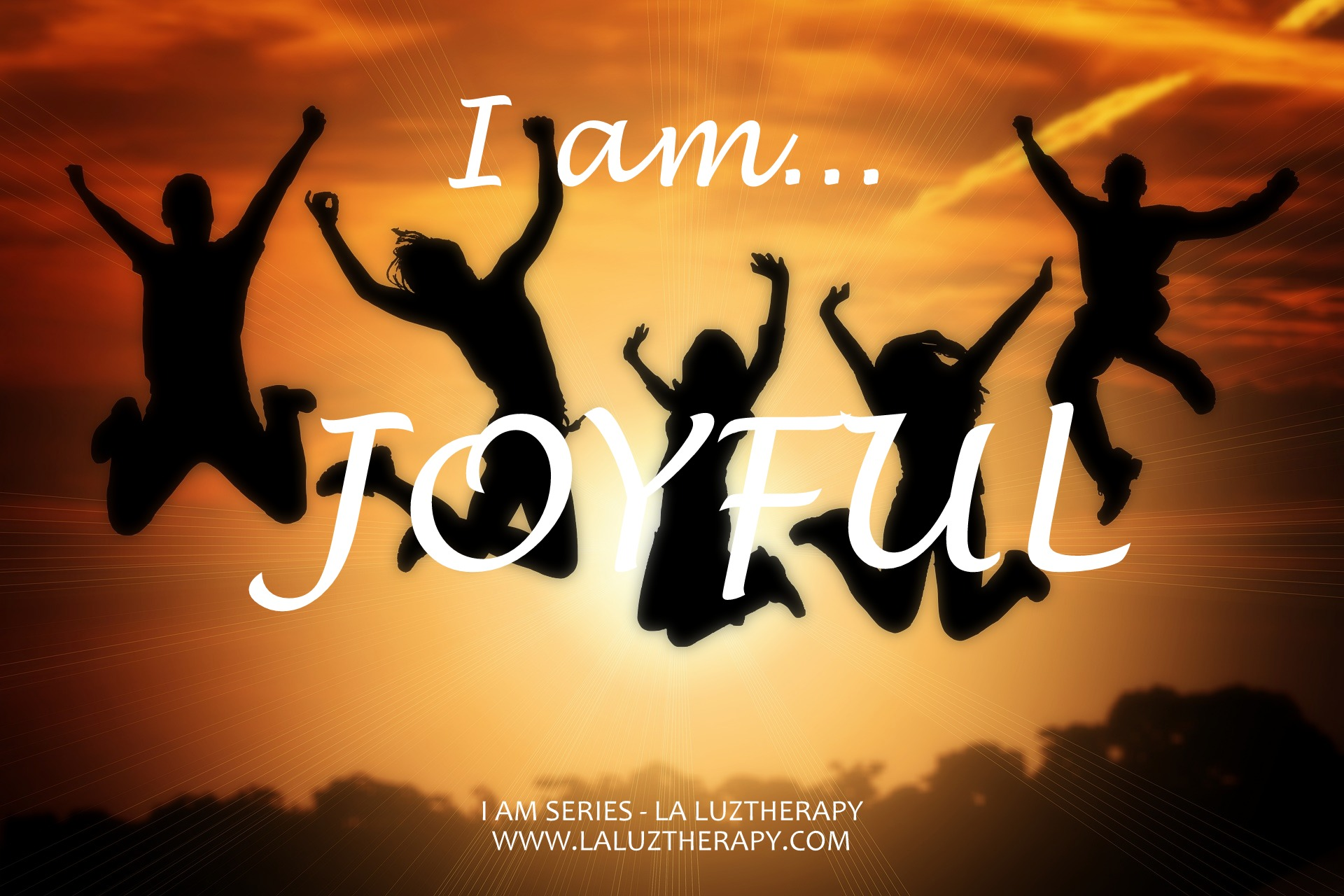 I AM SERIES_JOYFUL La Luz Therapy www.laluztherapy.com reiki meditation wellness vocal sound therapy Lucy Toppetta